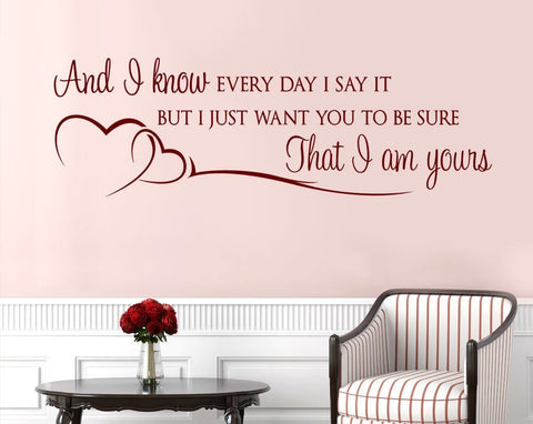And I Know Every Day Wall Sticker - Wall Chick