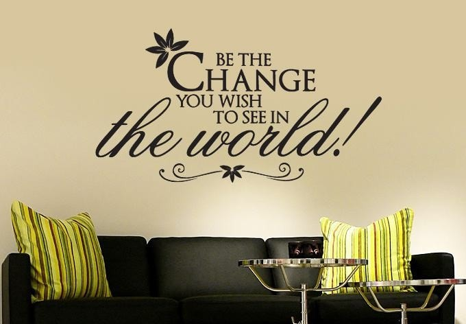 Be The Change Wall Sticker - Wall Chick