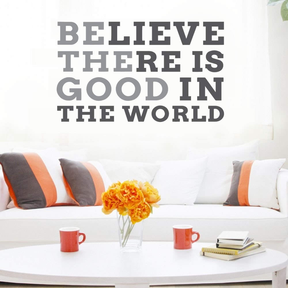 Believe There is Good Wall Sticker Wall Sticker - Wall Chick