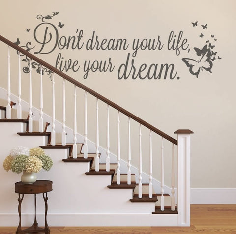 Don't Dream Your Life Wall Sticker