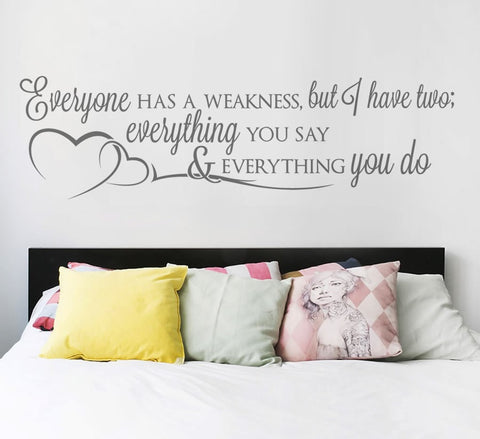 Everyone Has a Weakness Wall Sticker Wall Sticker - Wall Chick