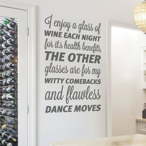 I Enjoy a Glass of Wine Each Night Wall Sticker
