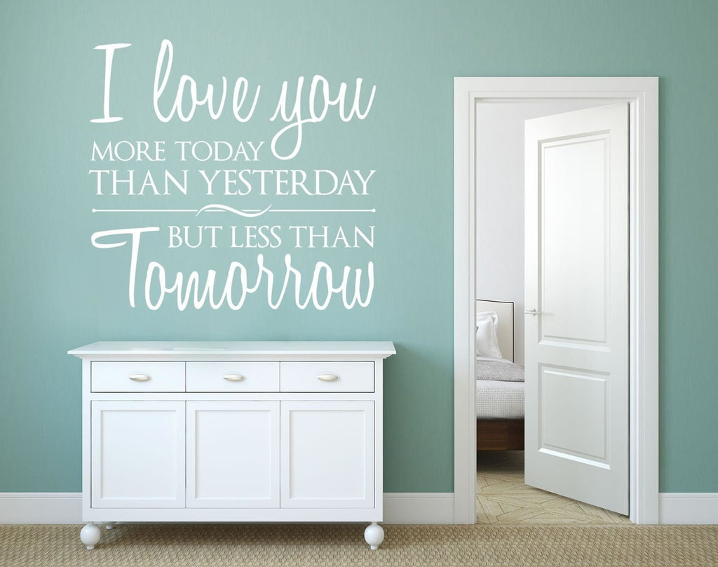 I Love You More Today Wall Sticker - Wall Chick