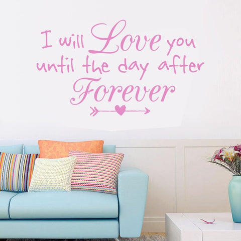 I Will Love You Until Wall Sticker - Wall Chick