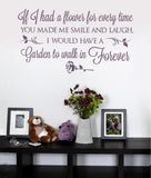 If I Had a Flower For Every Time Wall Sticker Art Decal
