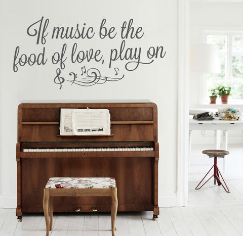 If Music Be The Food of Love Wall Sticker - Wall Chick