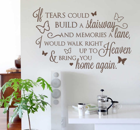 If Tears Could Build a Stairway Wall Sticker - Wall Chick