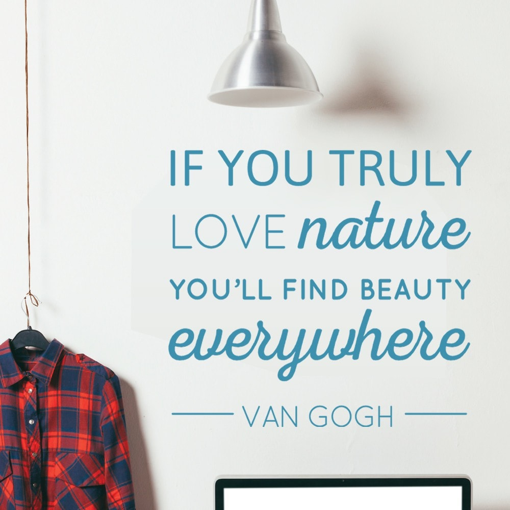 If You Truly Love Nature Wall Sticker - Wall Chick