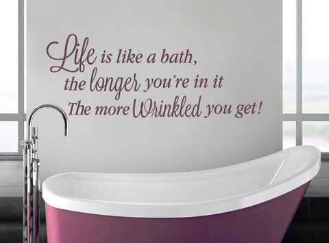 Life is Like a Bath Wall Sticker - Wall Chick