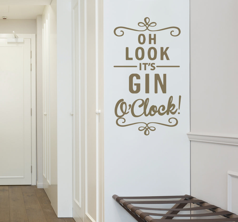Oh look it's Gin O'Clock Wall Sticker