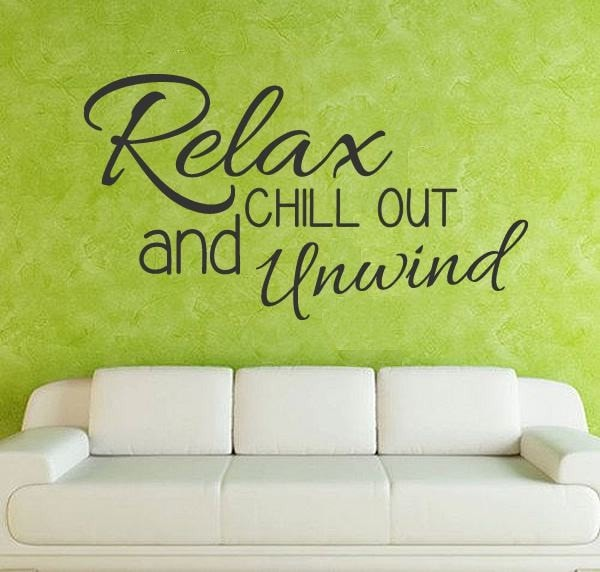 Relax, Chill Out and Unwind Wall Sticker - Wall Chick