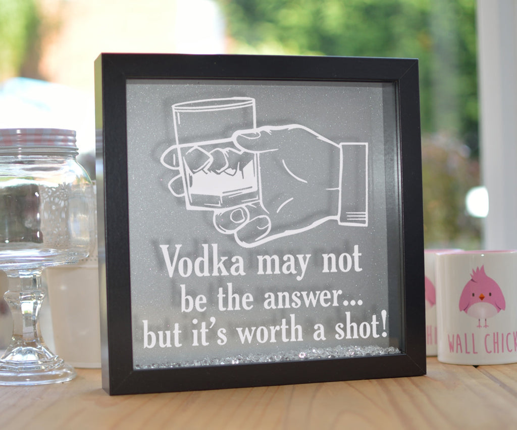 Vodka May Not Be The Answer Glitter Frame