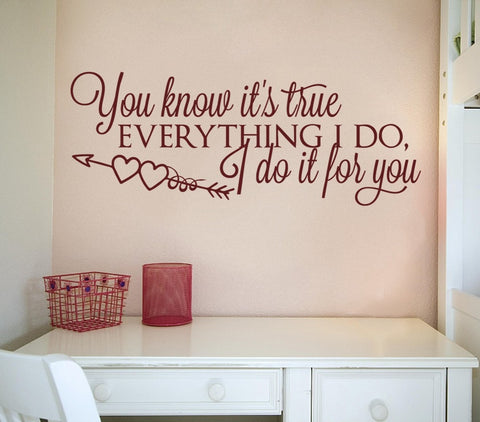 Everything I Do Wall Sticker Wall Sticker - Wall Chick