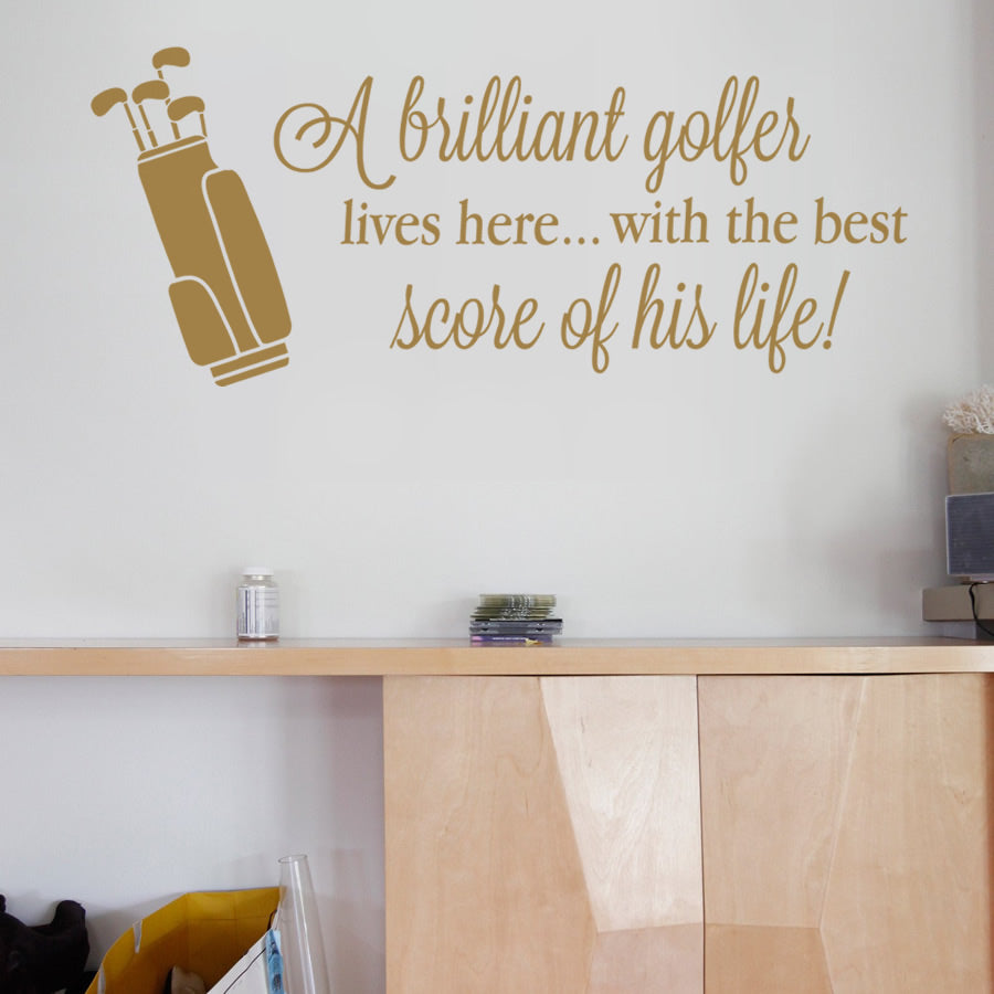 A Brilliant Golfer Lives Here Wall Sticker