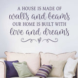 A House is Made of Walls and Beams New Wall Sticker