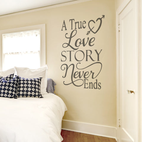 A True Love Story Never Ends Tall Wall Sticker