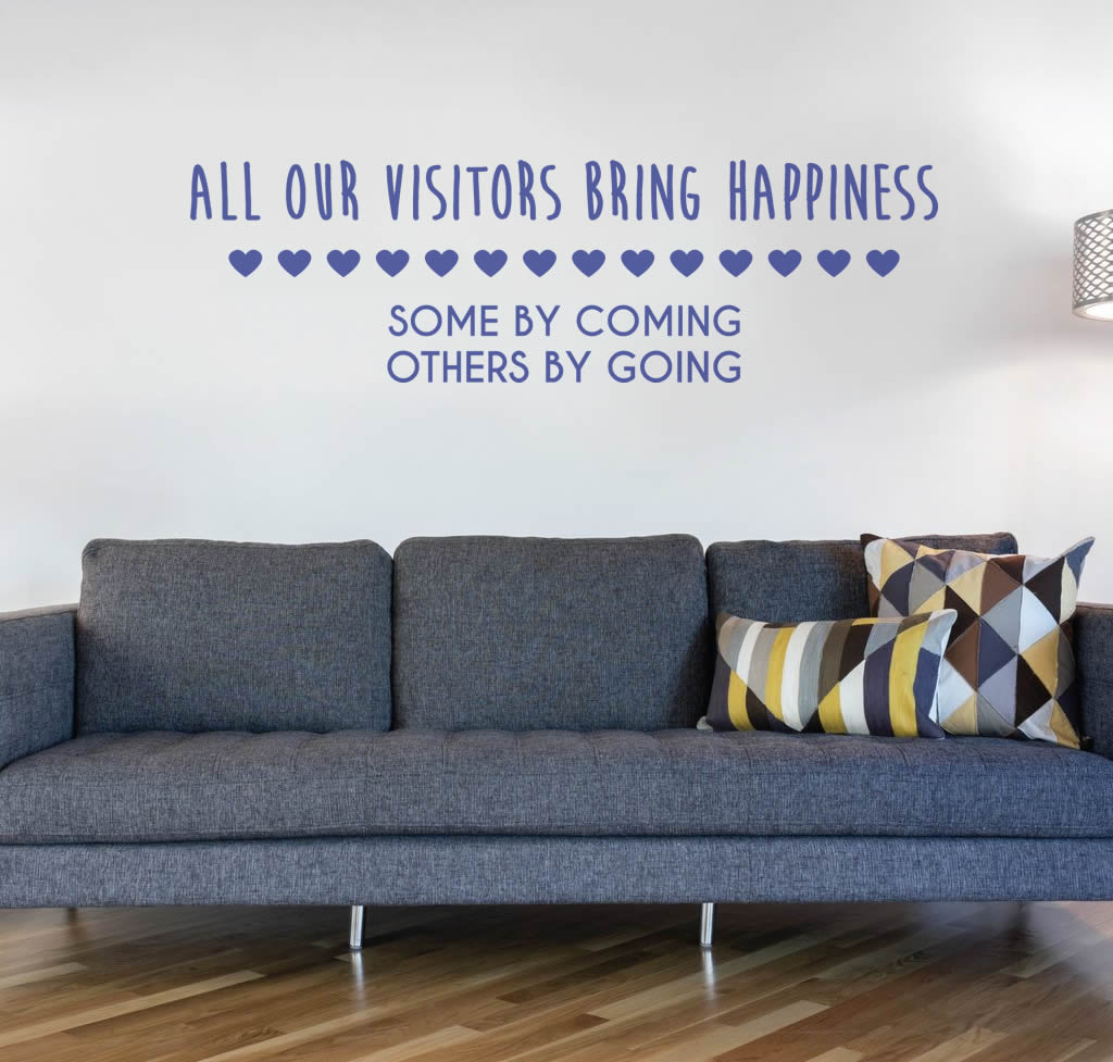 All Our Visitors Bring Happiness Wall Sticker