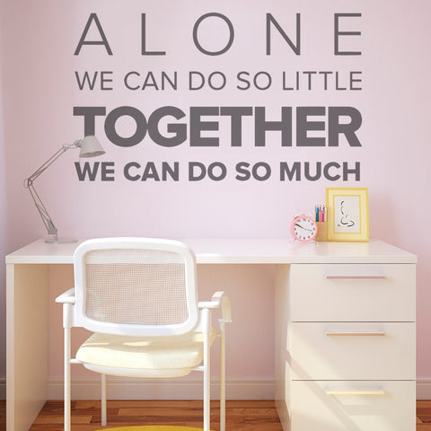 Alone We Can Do So Little Wall Sticker Wall Sticker - Wall Chick