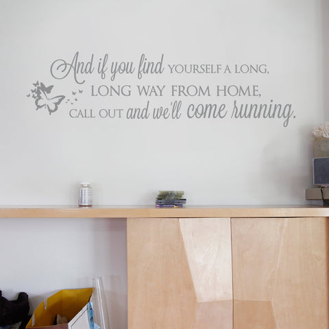 And If You Find Yourself A Long Way From Home Wall Sticker