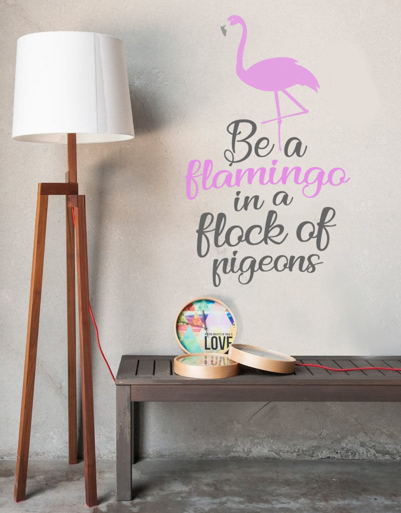 Be A Flamingo Wall Sticker