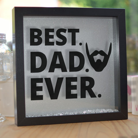 Best Dad Ever Frame