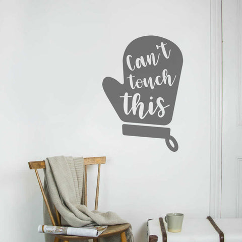 Can't Touch This Wall Sticker