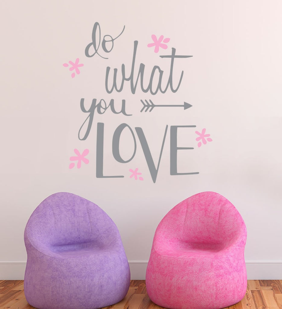 Do What You Love Wall Sticker - Wall Chick