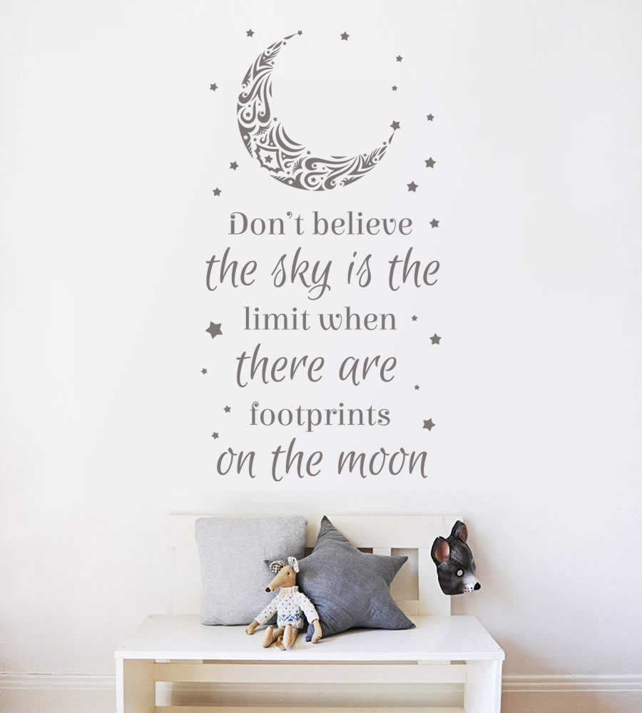 Dont Believe The Sky Is The Limit Wall Sticker