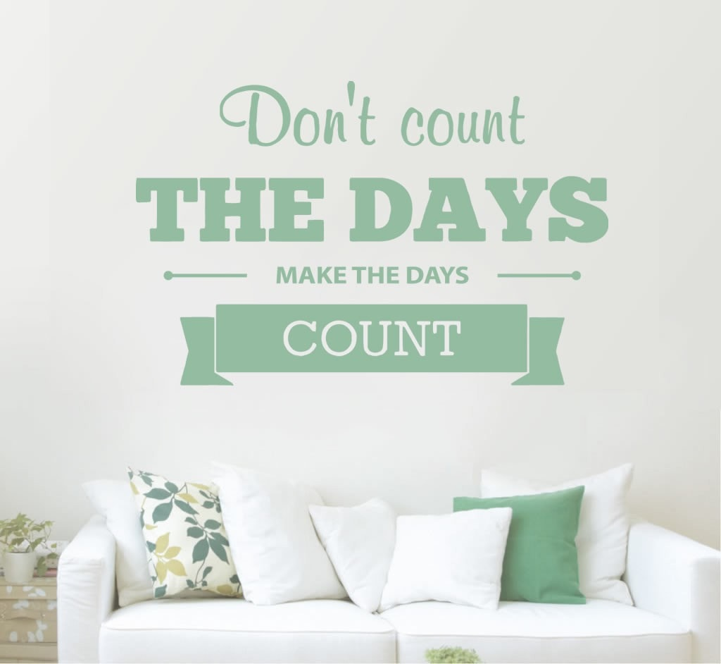 Don't Count The Days Wall Sticker Wall Sticker - Wall Chick