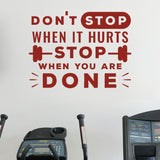 Don't Stop When It Hurts Wall Sticker Wall Sticker - Wall Chick