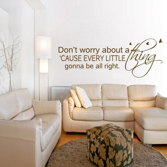 Don't Worry About a Thing Wall Sticker - Wall Chick