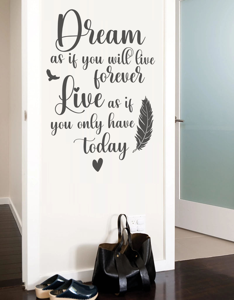 Dream As If You Will Live Forever Wall Sticker