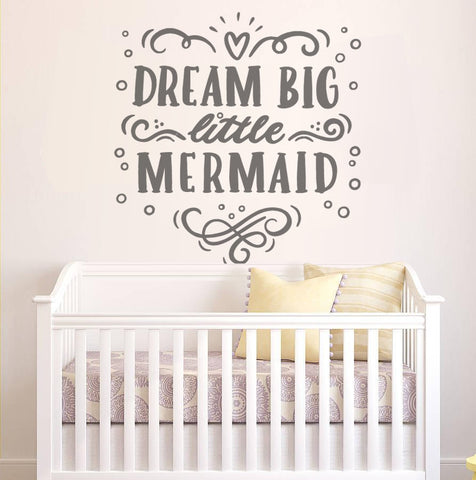 Dream Big Little Mermaid Wall Sticker