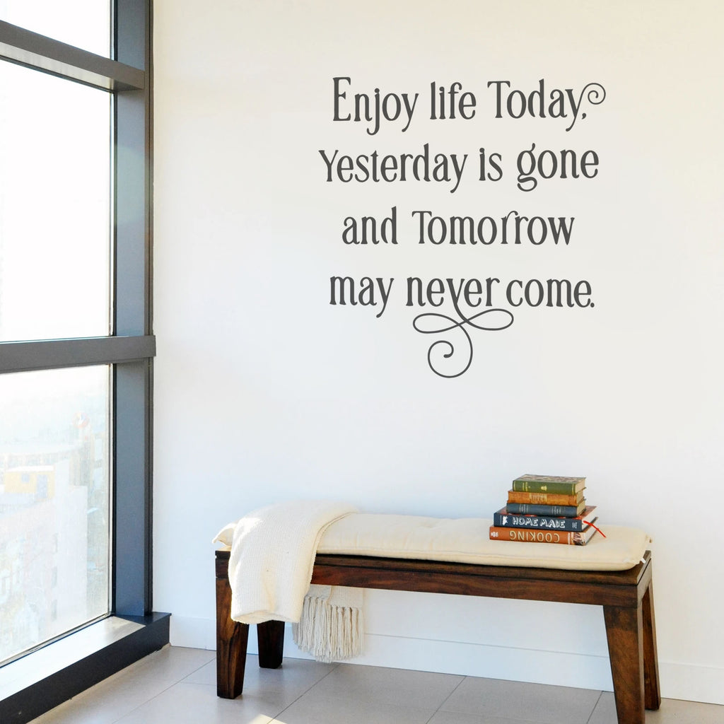 Enjoy Life Today Wall Sticker