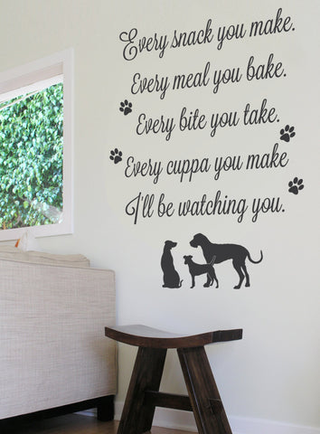 Every Snack you Make Wall Sticker