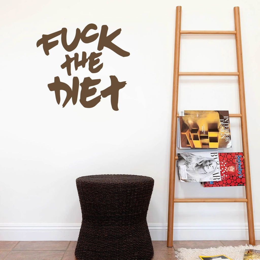 Fuck the Diet Wall Sticker