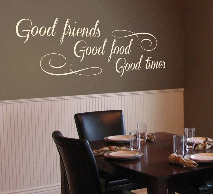 Good Friends, Good Food, Good Times Wall Sticker - Wall Chick