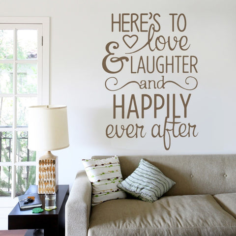 Heres to Love & Laughter Wall Sticker Wall Sticker - Wall Chick