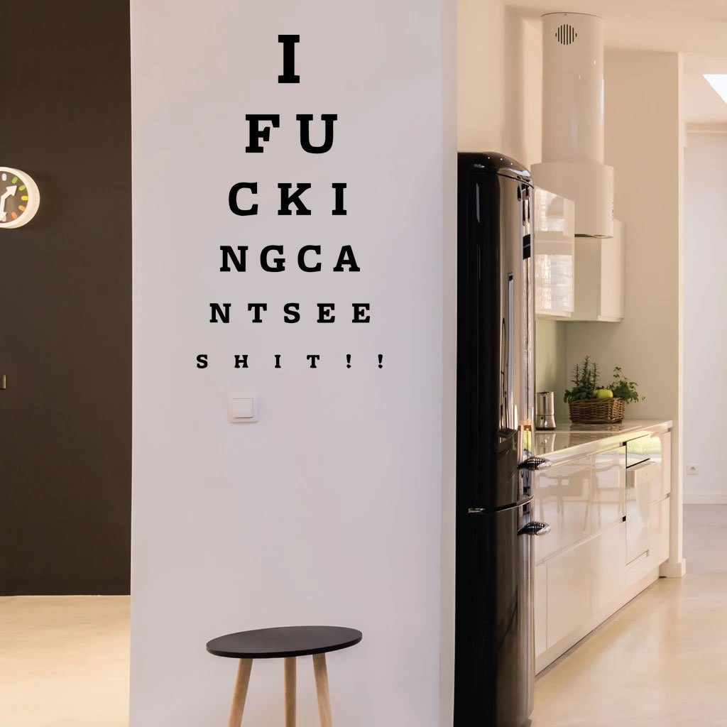 I Fucking Cant See Shit Eye Chart Wall Sticker