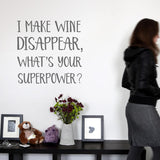 I Make Wine Disappear Wall Stickers