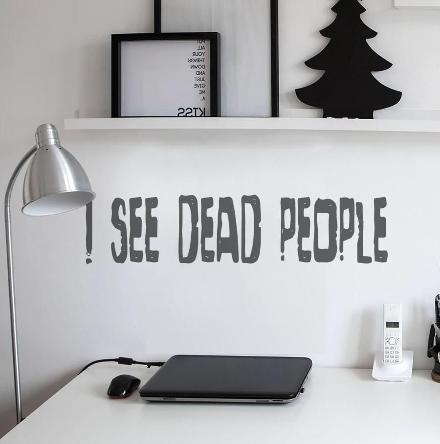 I See Dead People Wall Stickers