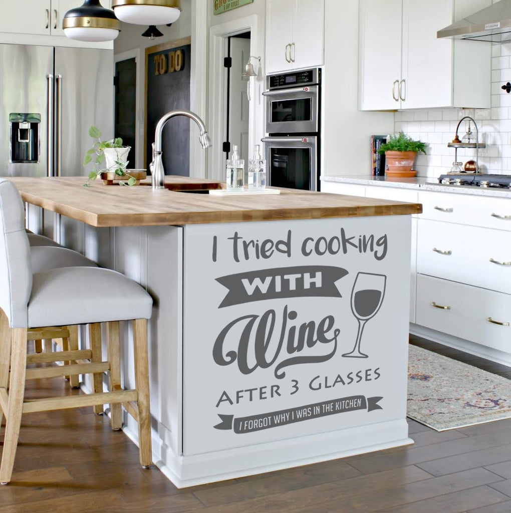 I Tried Cooking With Wine Wall Sticker