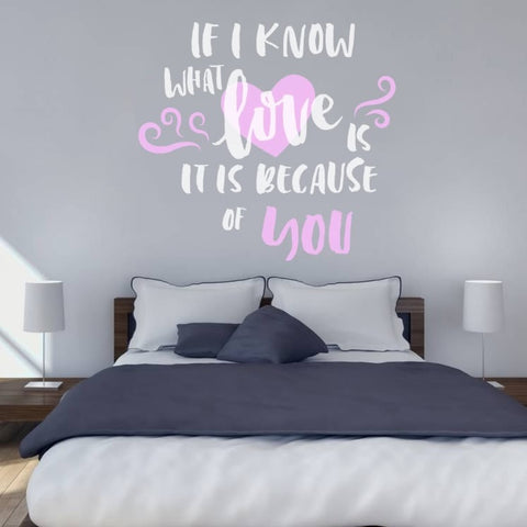 If I Know What Love Is Wall Sticker - Wall Chick