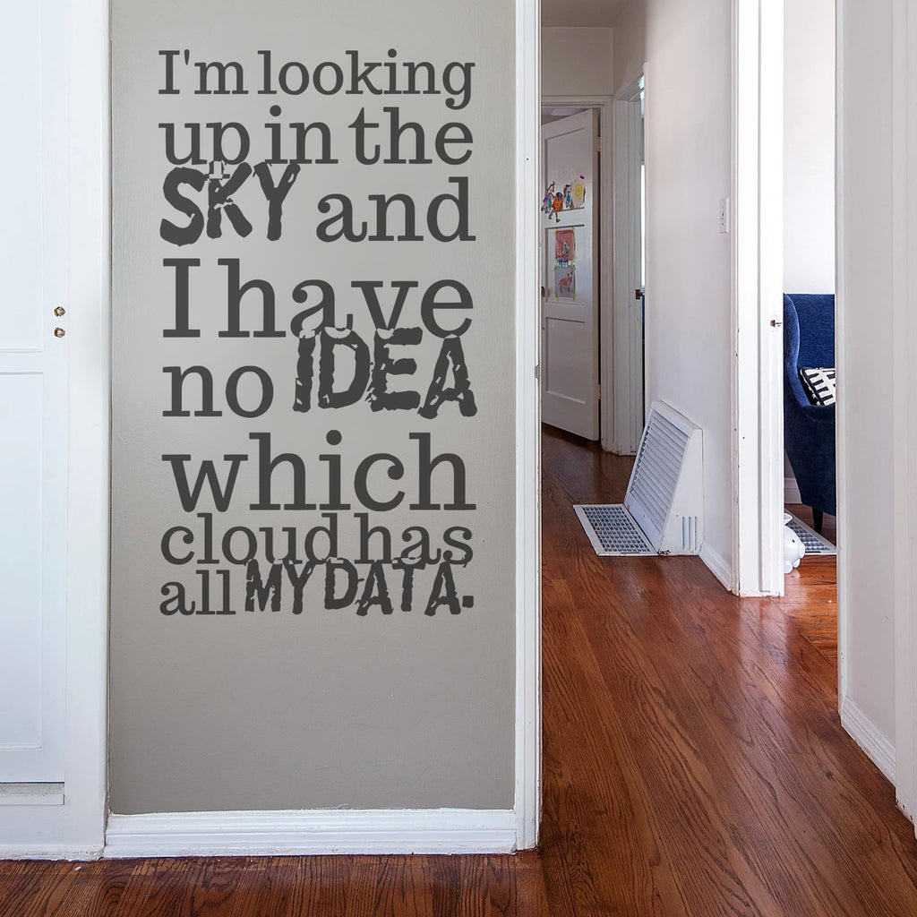I'm Looking Up In The Sky Wall Sticker