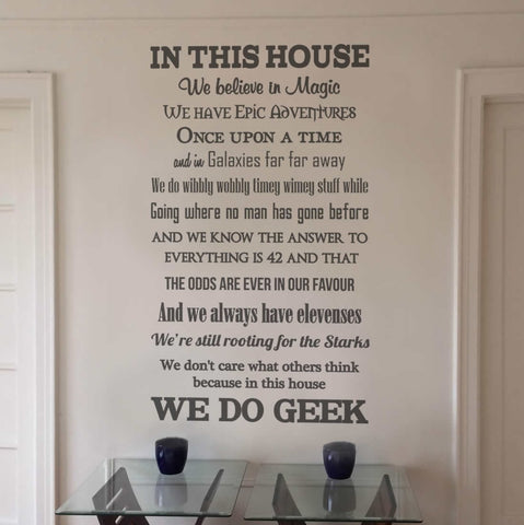 In This House We Do Geek Wall Sticker - Wall Chick