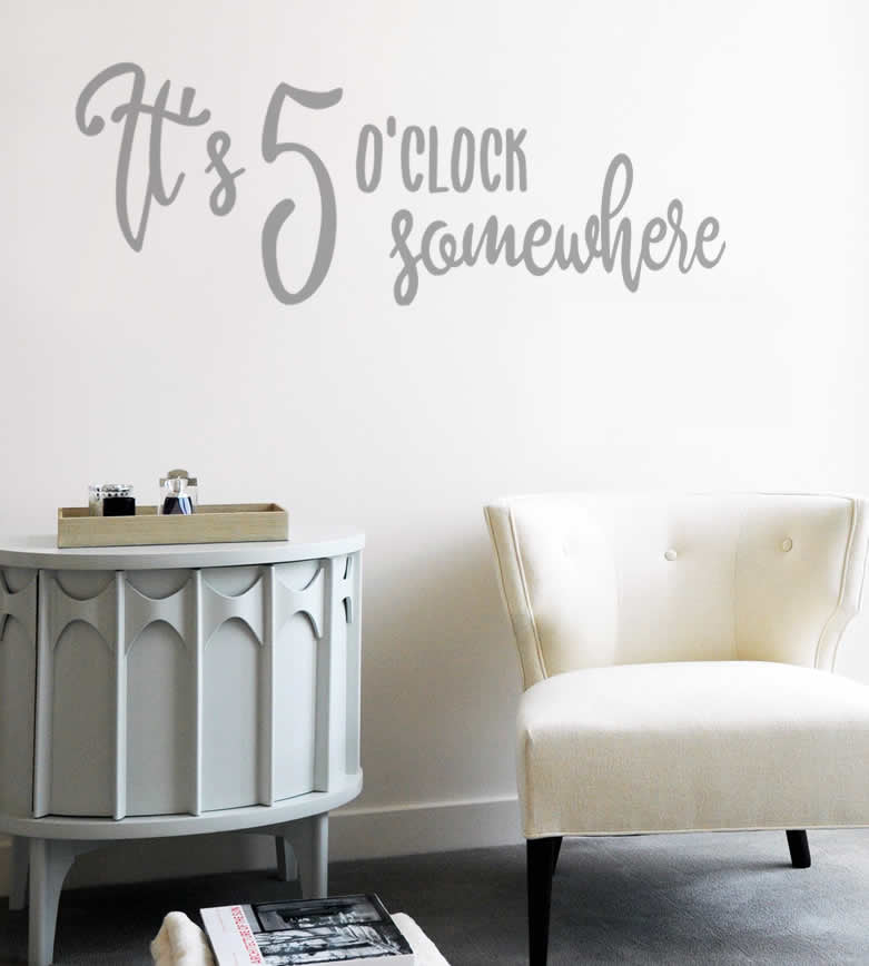 Its 5o'clock Somewhere Wall Sticker