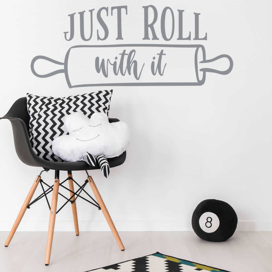 Just Roll With It Wall Sticker