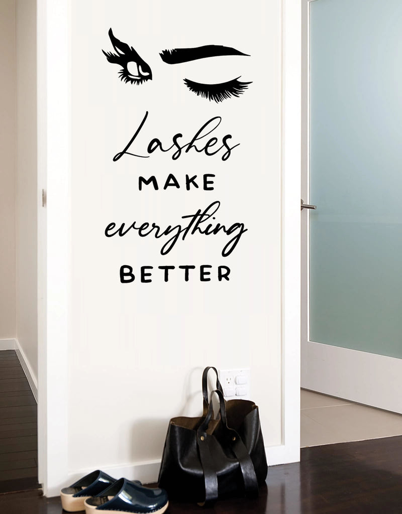 Lashes Make Everything Better Wall Sticker