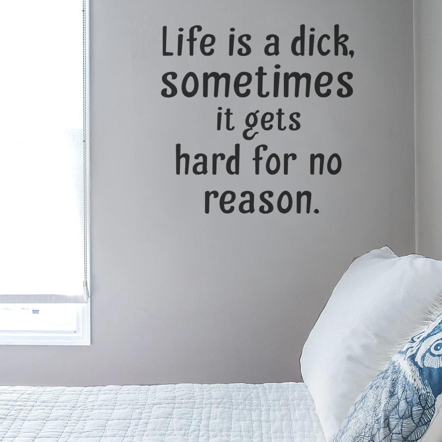 Life is a Dick Sometimes Wall Sticker