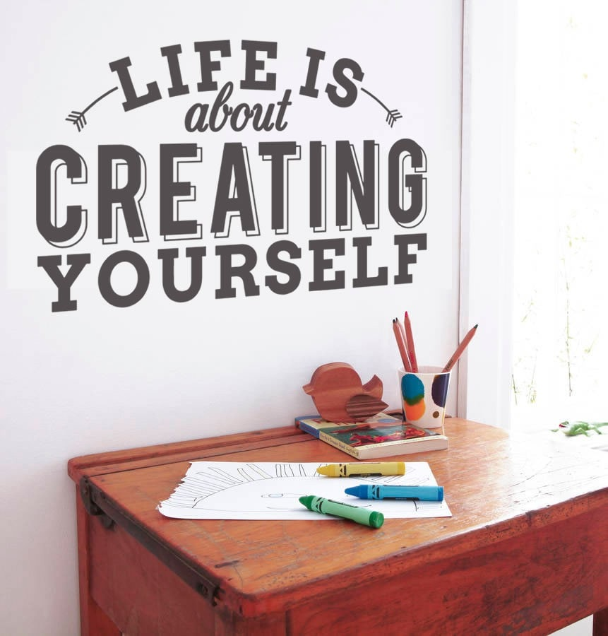 Life is About Creating Yourself Wall Sticker - Wall Chick